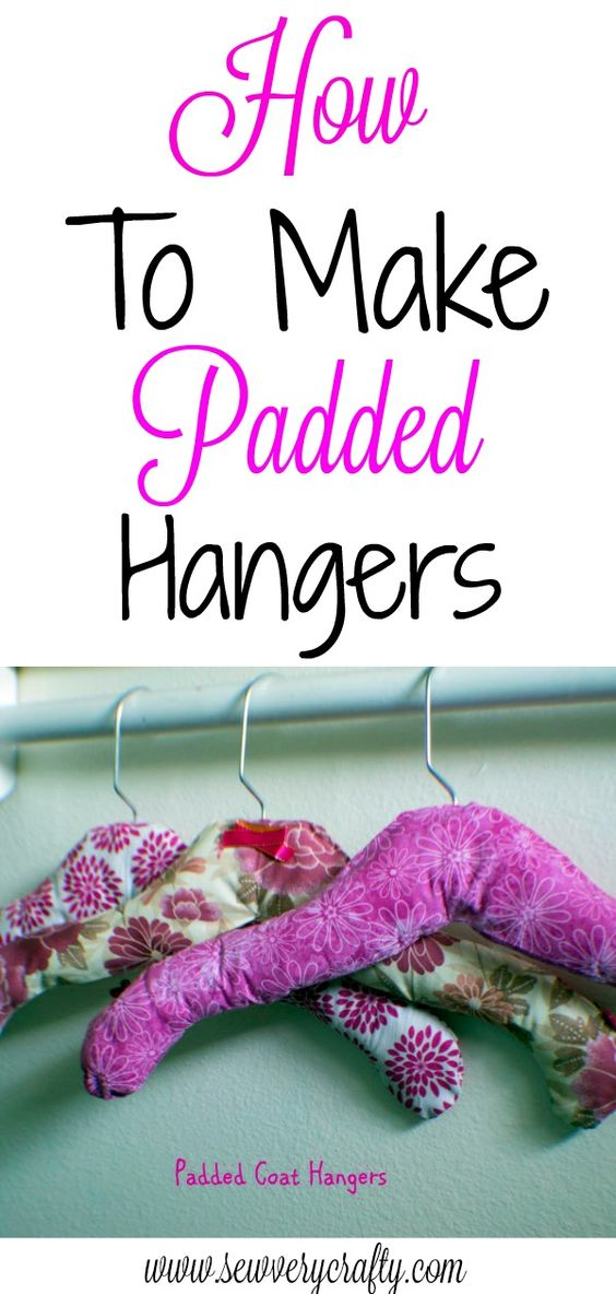 DIY Padded Hangers - Do It And How