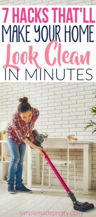7-Hacks-Thatll-Make-Your-Home-Look-Clean-in-Minutes-312x700.png