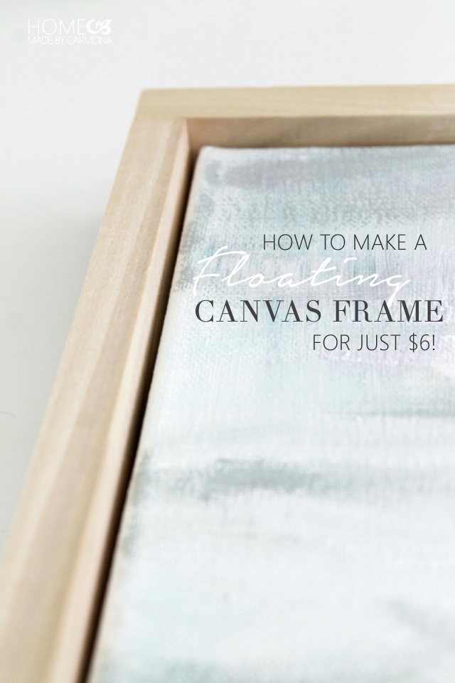How-to-make-a-floating-canvas-frame-for-just-6